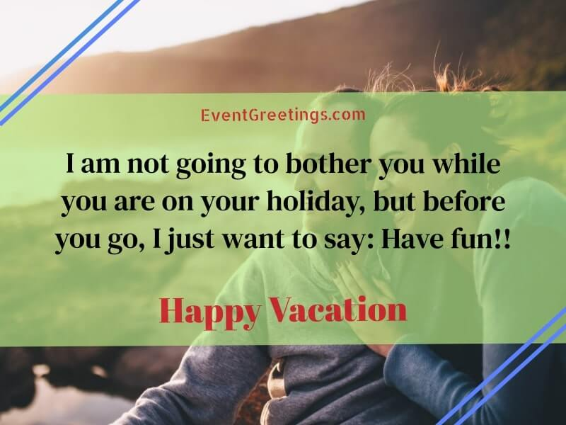 Happy Vacation Wishes